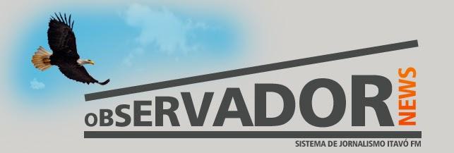 Observador News - Sistema de Jonalismo ItavóFM