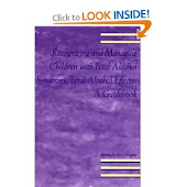 Recognizing and Managing Children with FAS/FAE
