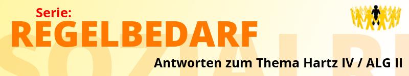 Serie Regelbedarf | Antworten zum Thema Hartz IV / ALG II | Sozialrecht Verbraucherdienst e.V.