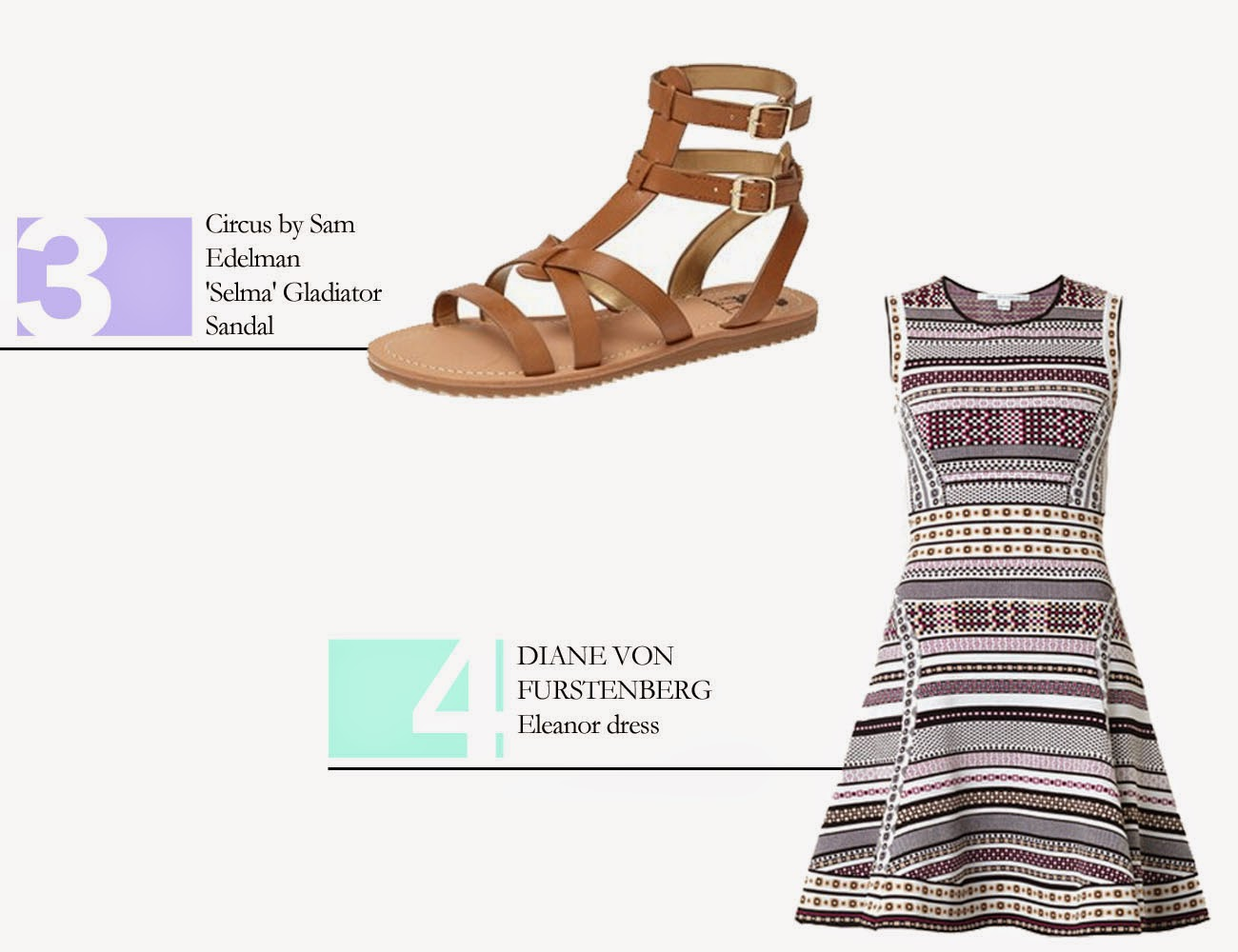 3. Circus by Sam Edelman Selma Gladiator Sandals  // 4. Diane Von Furstenberg  Eleanor Dress