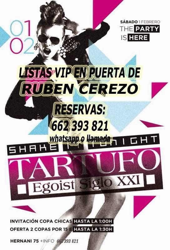 Listas TARTUFO CLUB: SÁBADO 1 DE FEBRERO - THE PARTY IS HERE