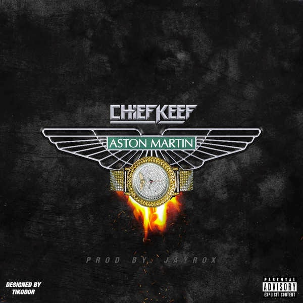 Chief Keef - Aston Martin - Single Cover