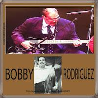 """BOBBY """"EL GORDO"""" RODRIGUEZ"""