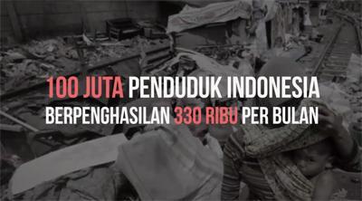100 Juta Penduduk Indonesia Berpenghasilan 330 Ribu