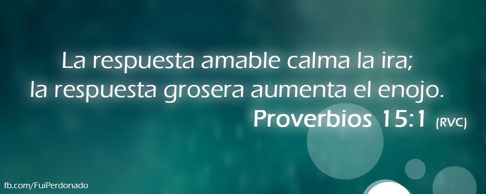 Proverbios 15:1 (RVC)