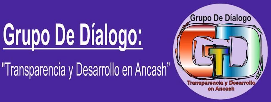 """GRUPO DE DIALOGO: """"Transparencia y Desarrollo en ANCASH"""""""
