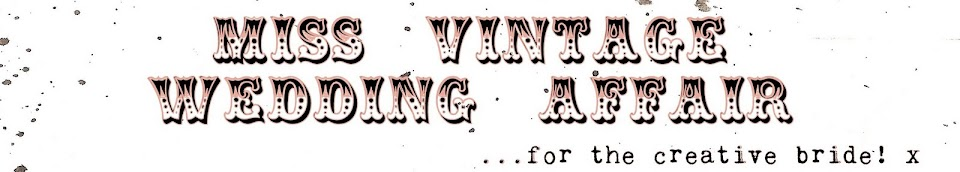 Miss Vintage Wedding Affair - A Vintage Wedding Fair