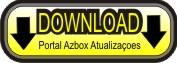 DOW+PORTAL+AZBOX Azamerica S922 | Atualização Azamerica S922 Ultima versão 008