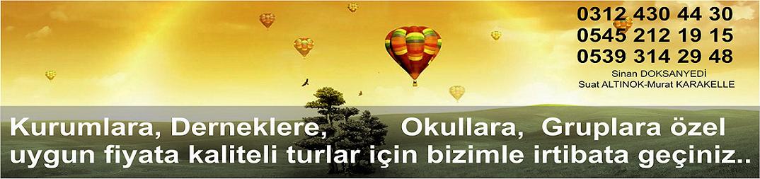Ankaradan Turlar Ankara Cikisli Turlar Hareketli Karadeniz Gap turlari
