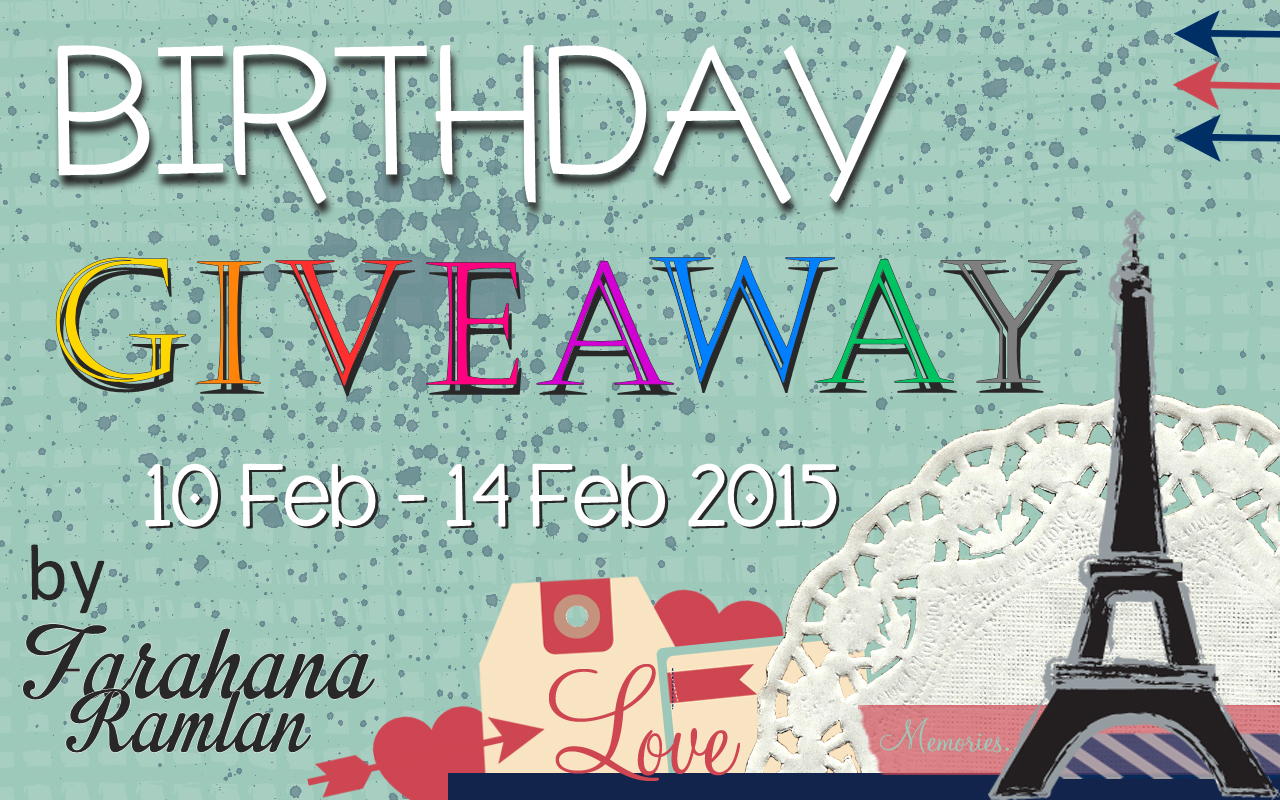 http://farahanaramlan.blogspot.com/2015/02/birthday-giveaway-by-farahana-ramlan.html