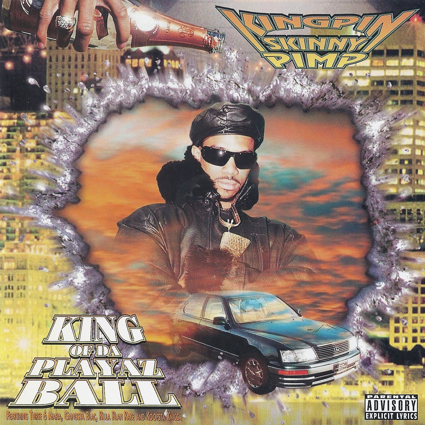 Kingpin Skinny Pimp - King Of Da Playaz Ball