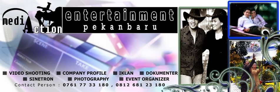 JASA EVENT ORGANIZER MEDIA ACTION ENTERTAINMENT PEKANBARU