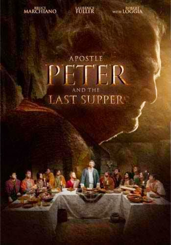 Ver Apostle Peter And The Last Supper (2012) Online
