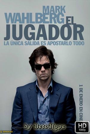 El Jugador [1080p] [Latino-Ingles] [MEGA]