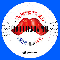 Los Amigos Invisibles & Dimitri From Paris Glad To Know You Gomma