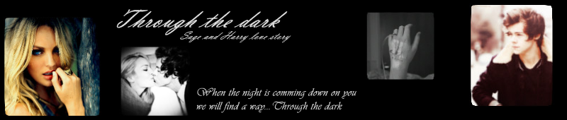 Through the dark