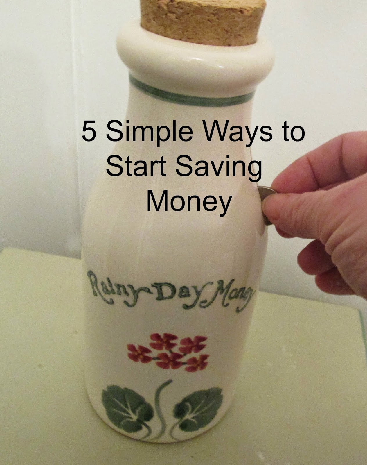5 Simple Ways to Start Saving Money