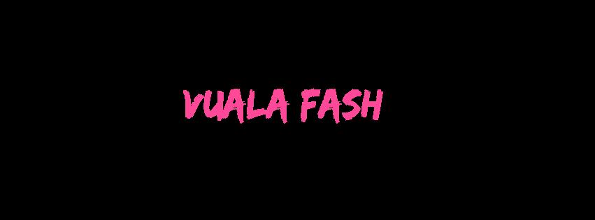 VUALA FASH