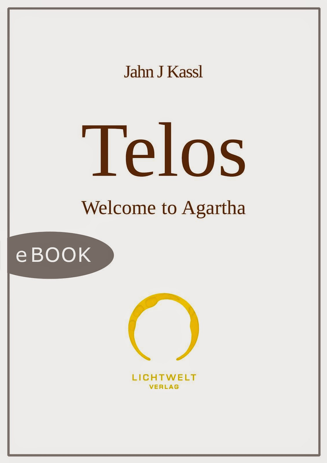 TELOS, Welcome to Agartha - JJK (digital publication)