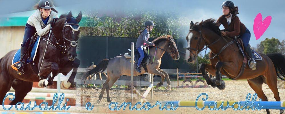 Cavalli e ancora cavalli