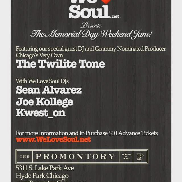 Sunday 5/24: We Love Soul Memorial Day Weekend Jam! w/The Twilite Tone
