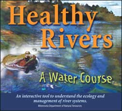 Healthy Rivers: A Water Course