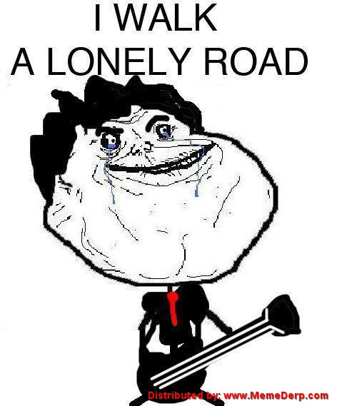 Derp and Lonely Road