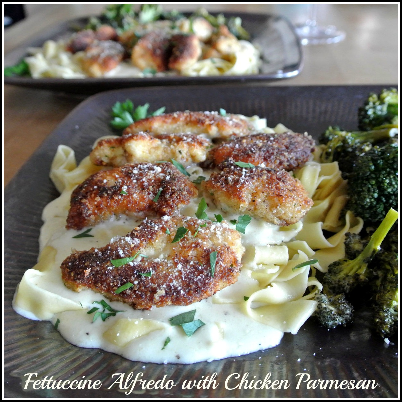 ... Cooking For Two: Homemade Fettuccine Alfredo with Chicken Parmesan