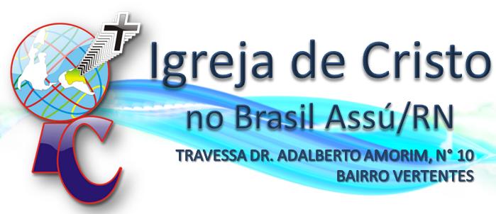 Igreja de Cristo no Brasil - Assu/RN