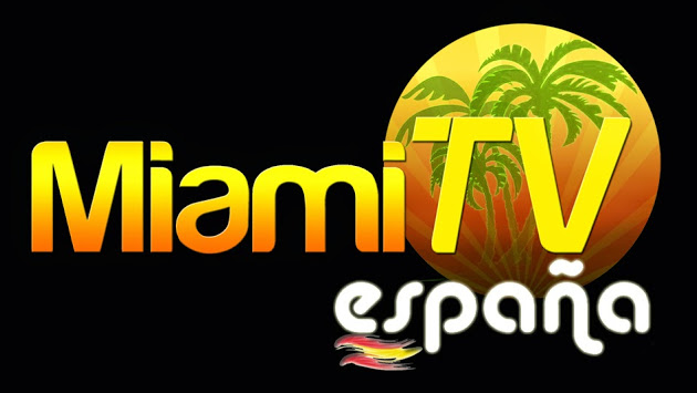 MIAMI TV. ESPAÑA