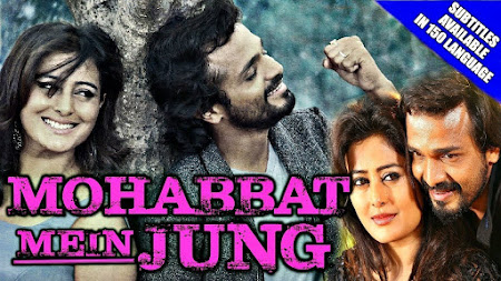 Poster Of Mohabbat Mein Jung In Hindi Dubbed 300MB Compressed Small Size Pc Movie Free Download Only At exp3rto.com