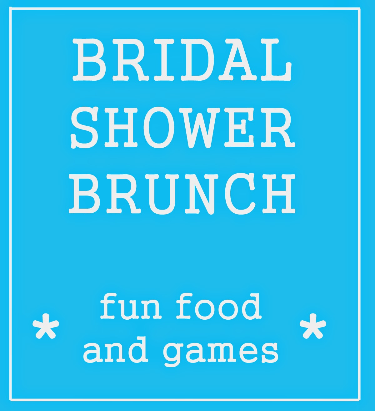bridal shower brunch food and games