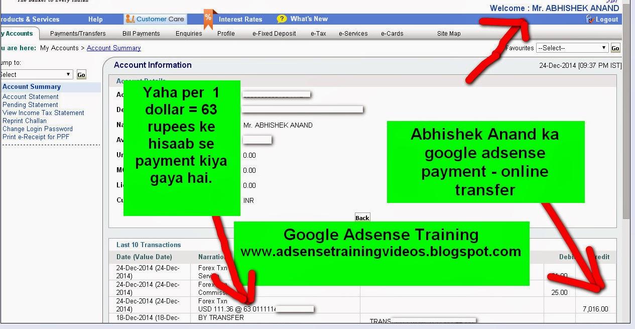 24 December 2014 ko Google Adsense ne jo mujhe 7,016 Rs ka payment kiya hai usme 1 dollar ka 63 Rupees ke hisaab se payment kiya gaya hai - Proof