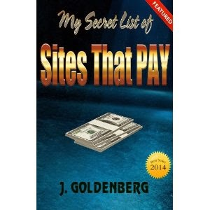 my secret list of sites that pay, j. goldenberg