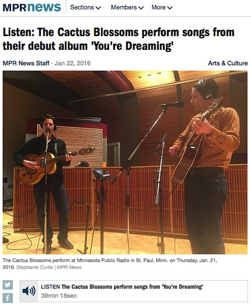 http://www.mprnews.org/story/2016/01/22/cactus-blossoms-debut-album-youre-dreaming