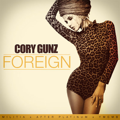 Cory Gunz - Foreign