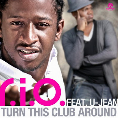 R.I.O. Ft. U-Jean - Turn This Club Around Lyrics