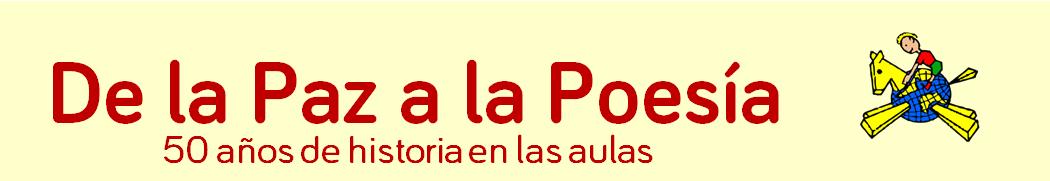 De la Paz a la Poesía: 50 años de historia en las aulas.