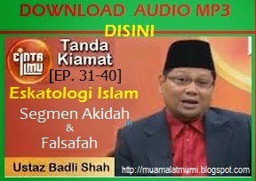 Cinta Ilmu Tv Al hijrah tanda tanda Kiamat Audio Mp3 Bersama Ustaz Badlishah ep31 40