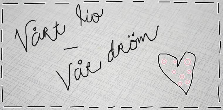Vårt liv - Vår dröm