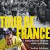 Historier och anekdoter om världens största cykellopp