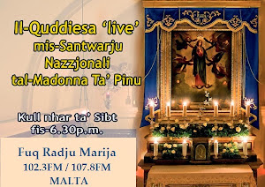 EVERY SATURDAY EVENING AT 6.30PM - HOLY MASS IN MALTESE - LIVE -  GMT+1 (GMT+2 summer time)