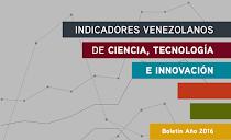 Indicadores venezolanos de Ciencia, Tecnología e Innovación 2016