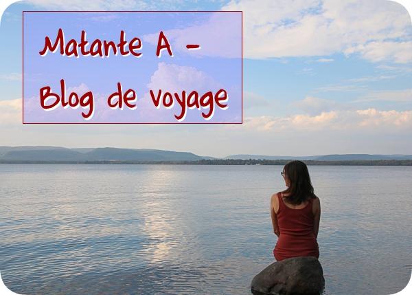 Matante A - Blog de voyage