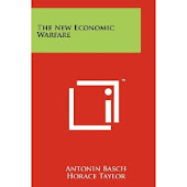 The New Economic Warfare