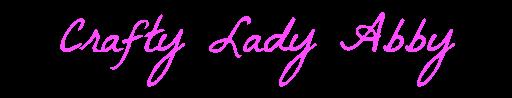 Crafty Lady Abby