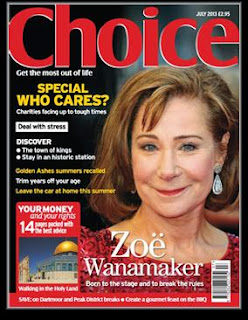 Cover of Choice Magazine from July 2013.  Shows a photo of Zoe Wanamaker