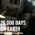 20,000 Days on Earth movie