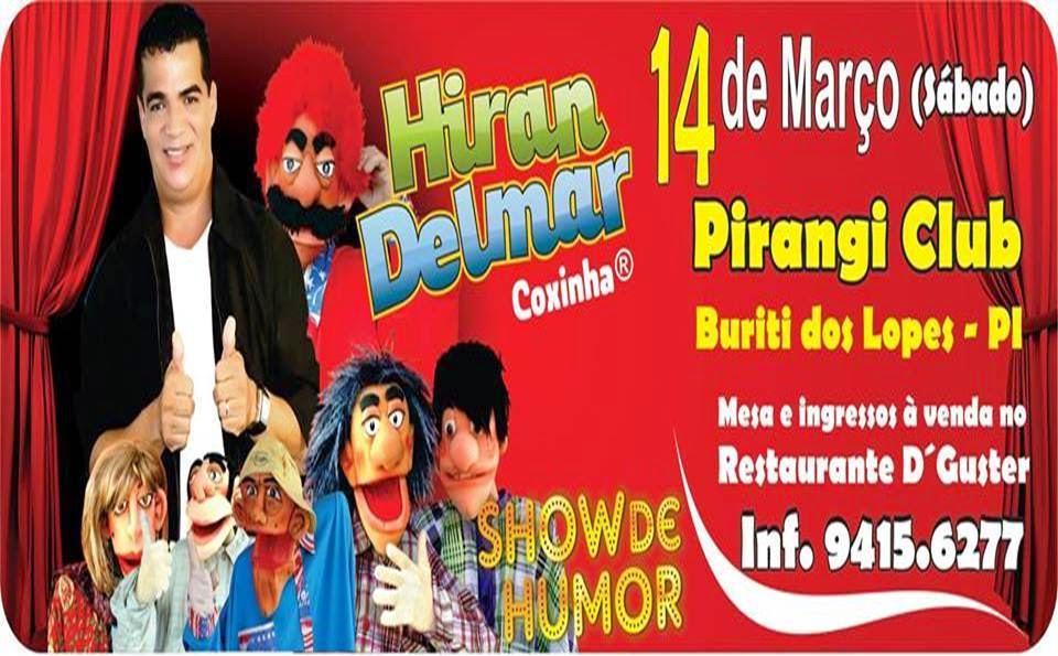 """SHOW DE HUMOR: Hiran Delma, """"O Coxinha"""""""
