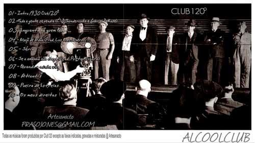 Alcool Club, Club 120